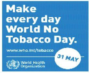 Make every day world no tobacco day