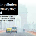 Delhi air pollution: What experts believe?