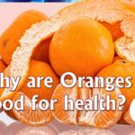Oranges and its health benefits
